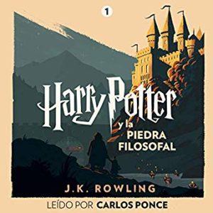 Harry Potter y la piedra filosofal, audiolibro leido por Carlos Ponce