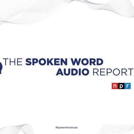 Npr ed Edison Research hanno pubblicato il The Spoken World Audio Report. Una fotografia dello stato di saluto dell'audio negli USA tra podcast e audiolibri.