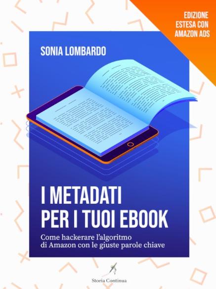 I Metadati per i tuoi Ebook: edizione estesa con Amazon ADS