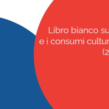 Presentato il Libro bianco sulla lettura e i consumi culturali in Italia (2020-2021).